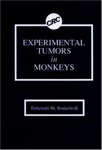 Experimental tumors in monkeys by Dzhemali Sh Beniashvili