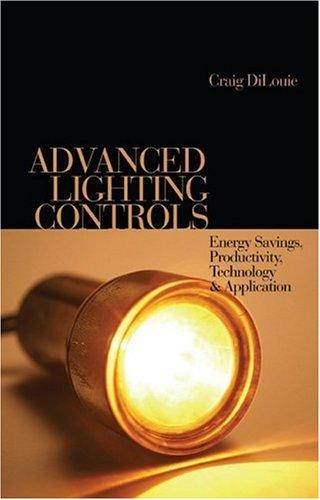 Advanced Lighting Controls by Craig DiLouie