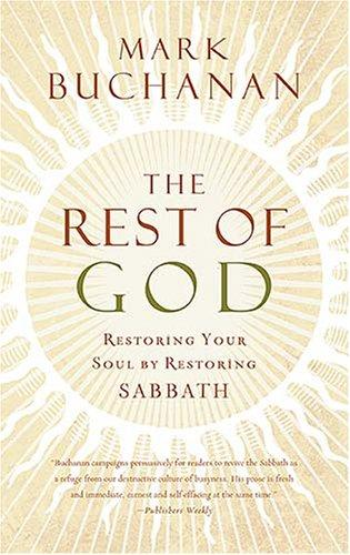 Rest of God by Buchanan, Mark
