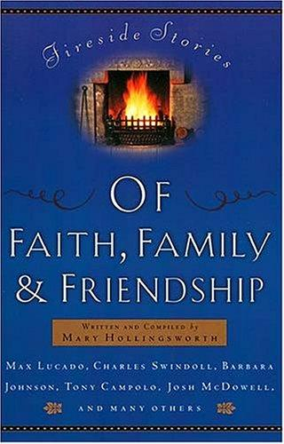 Fireside stories of faith, family, and friendship by Mary Hollingsworth