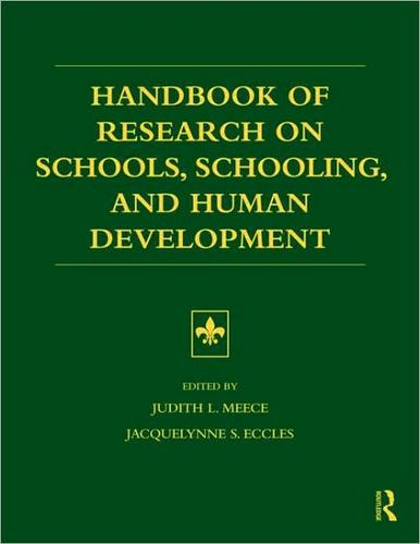 Handbook of Research on Schools, Schooling and Human Development by Judith Meece