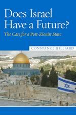 Does Israel have a future? by Constance B. Hilliard