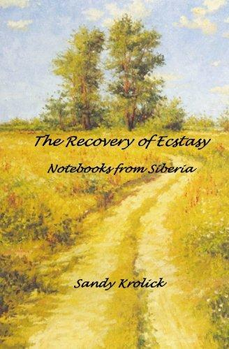 The Recovery of Ecstasy by Dr. Sandy Krolick