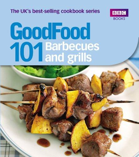 Good Food: 101 Barbecues and Grills by Sarah Cook