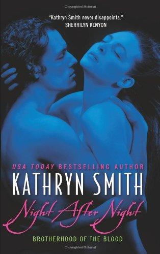 Night After Night (Brotherhood of the Blood, Book 5) by Kathryn Smith