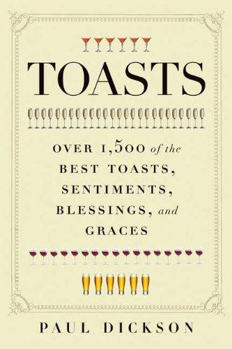 Toasts by Paul Dickson