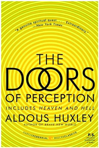 The Doors of Perception and Heaven and Hell (P.S.) by Aldous Huxley