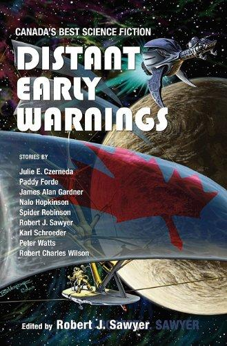 Distant Early Warnings by Robert J. Sawyer
