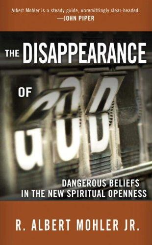 Disappearance of God by Mohler, Al