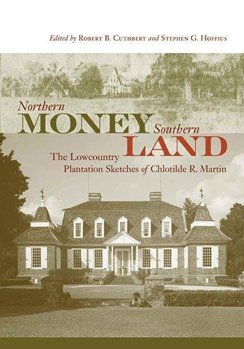 Northern money, southern land by Chlotilde R. Martin