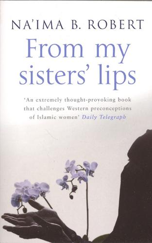 From my sisters' lips by Na'íma Robert