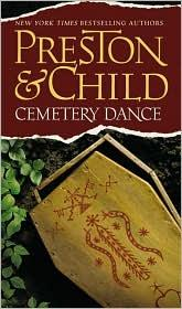 Cemetery Dance by Douglas J. Preston, Lincoln Child