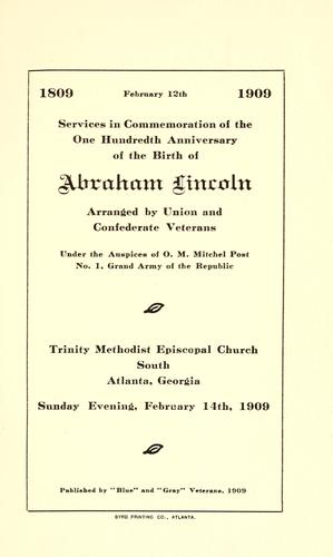 Services in commemoration of the one hundredth anniversary of the birth of Abraham Lincoln by Grand Army of the Republic. O.M. Mitchel Post, no. 1 (Atlanta, Ga.)