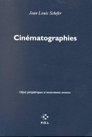 Cinématographies by Jean Louis Schefer