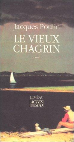 Le vieux chagrin by Jacques Poulin
