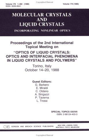 Optics of Liquid Crystals Optics and Interfacial Phenomena in Liquid Crystals and Polymers by G. Barbero