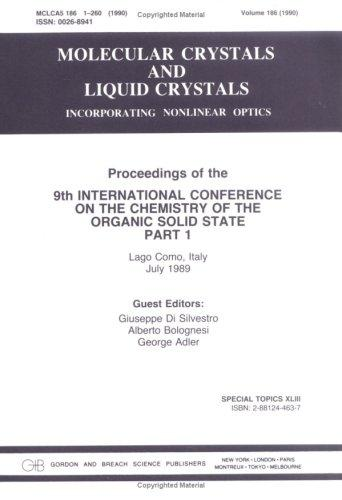 Ninth International Conference on the Chemistry of the Organic Solid State by Di Silvestro