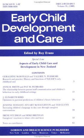 Aspects of Early Child Care Development in New Zealand by R. Evans